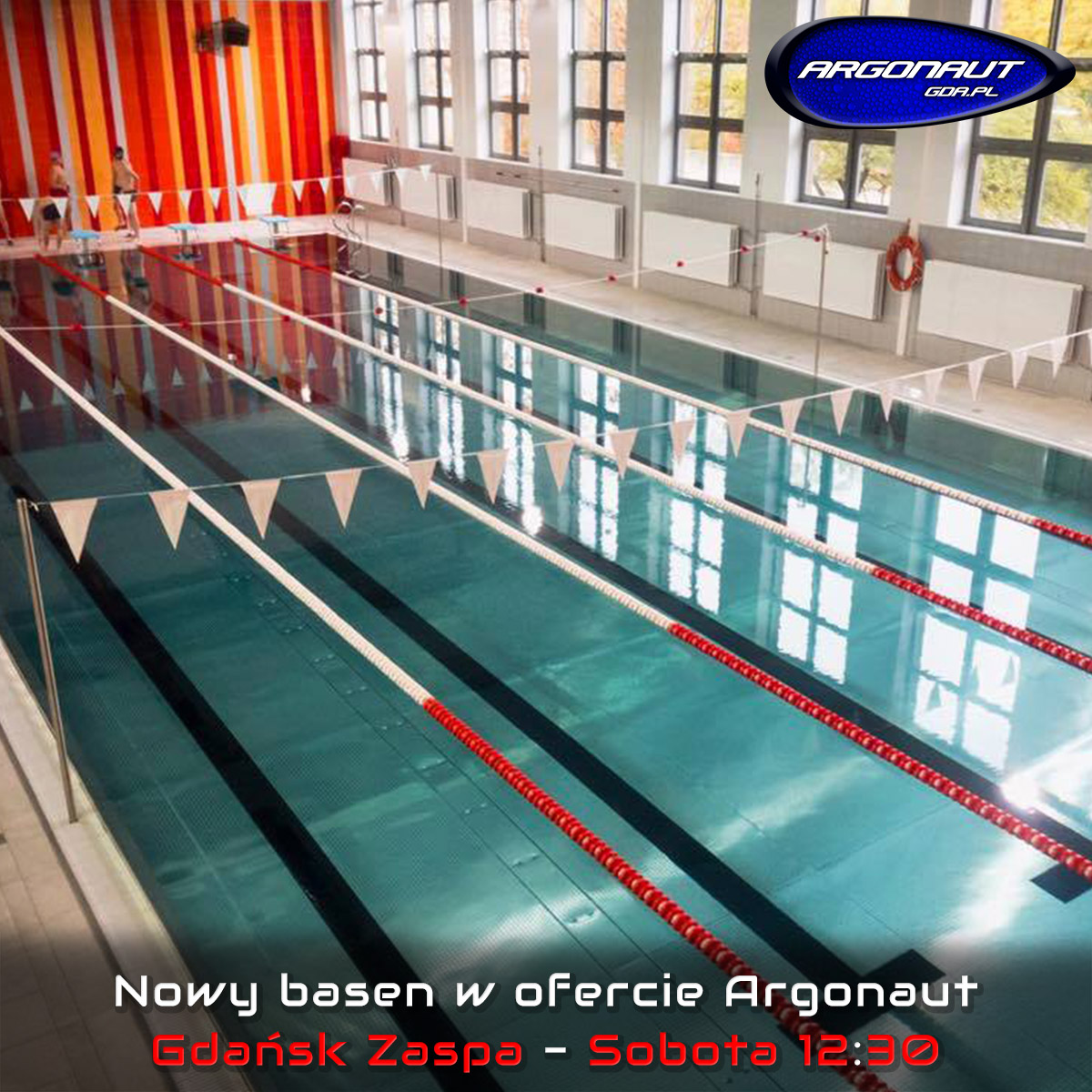 NOWY BASEN W OFERCIE ARGONAUT!!! Nowy termin i lokalizacja zajęć w ofercie Argonaut. Pływalnia kryta Gdańsk Zaspa - Sobota 12:30.